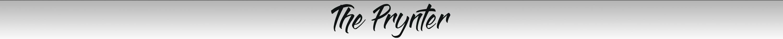 The Prynter